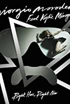 Giorgio Moroder Feat. Kylie Minogue: Right Here, Right Now