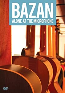 Movies that you can watch online Bazan: Alone at the Microphone by none [BluRay]