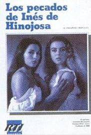 Los pecados de Inés de Hinojosa Poster