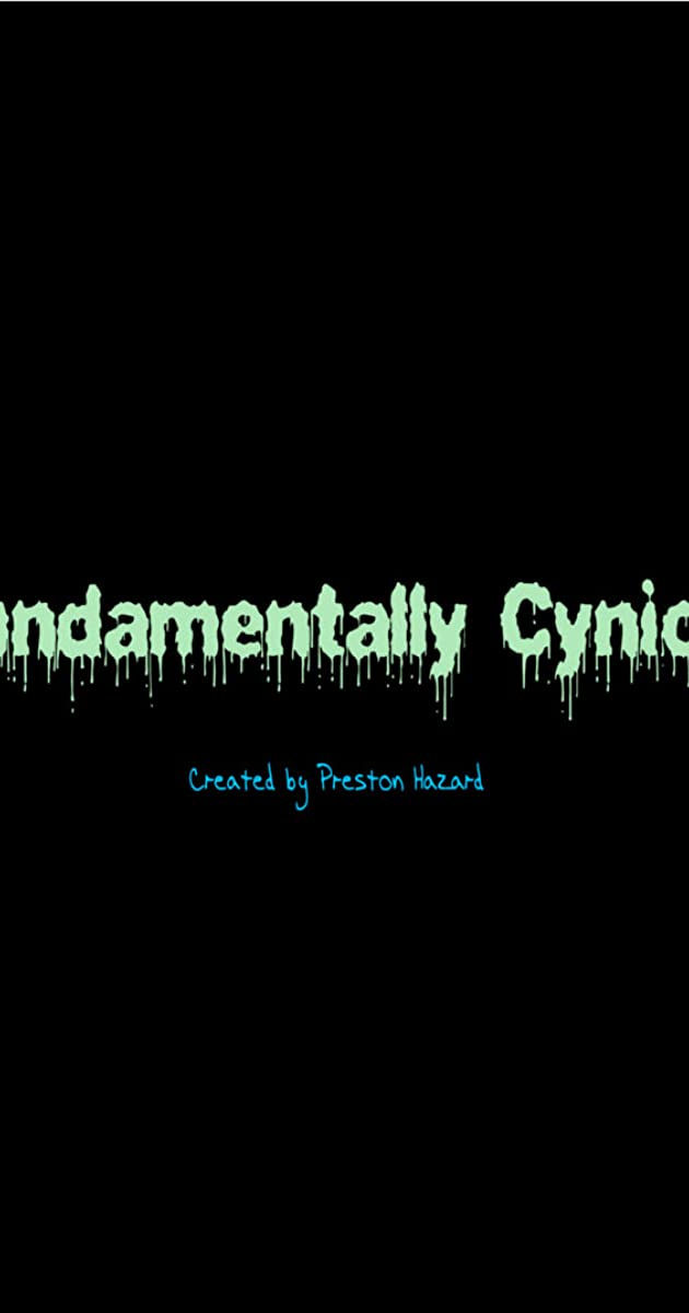 descarga gratis la Temporada 1 de Fundamentally Cynical o transmite Capitulo episodios completos en HD 720p 1080p con torrent