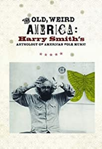 ipod movie downloads free The Old, Weird America: Harry Smith's Anthology of American Folk Music [480p]