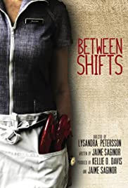 Between Shifts Poster