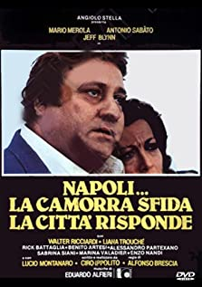 Naples... The Camorra Challenges, the City Hits Back (1979)