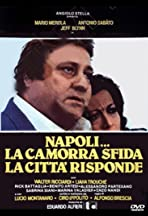Naples... The Camorra Challenges, the City Hits Back