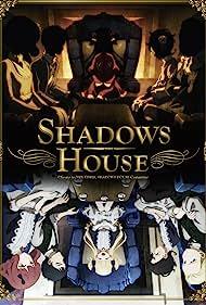 Shadows House (2021)