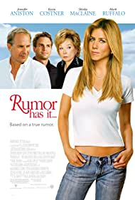 Jennifer Aniston, Kevin Costner, Shirley MacLaine, and Mark Ruffalo in Rumor Has It... (2005)