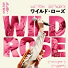 Wild Rose (2018)