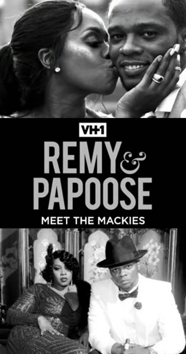 Download Remy & Papoose: Meet the Mackies or watch streaming online complete episodes of  Season1 in HD 720p 1080p using torrent