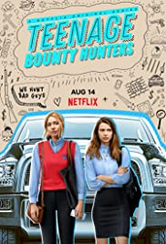 Teenage Bounty Hunters : COMPLETE Season 1 NF WEB-DL Dual Audio [Hindi – English] 720p | GDrive | MEGA | Single Episodes