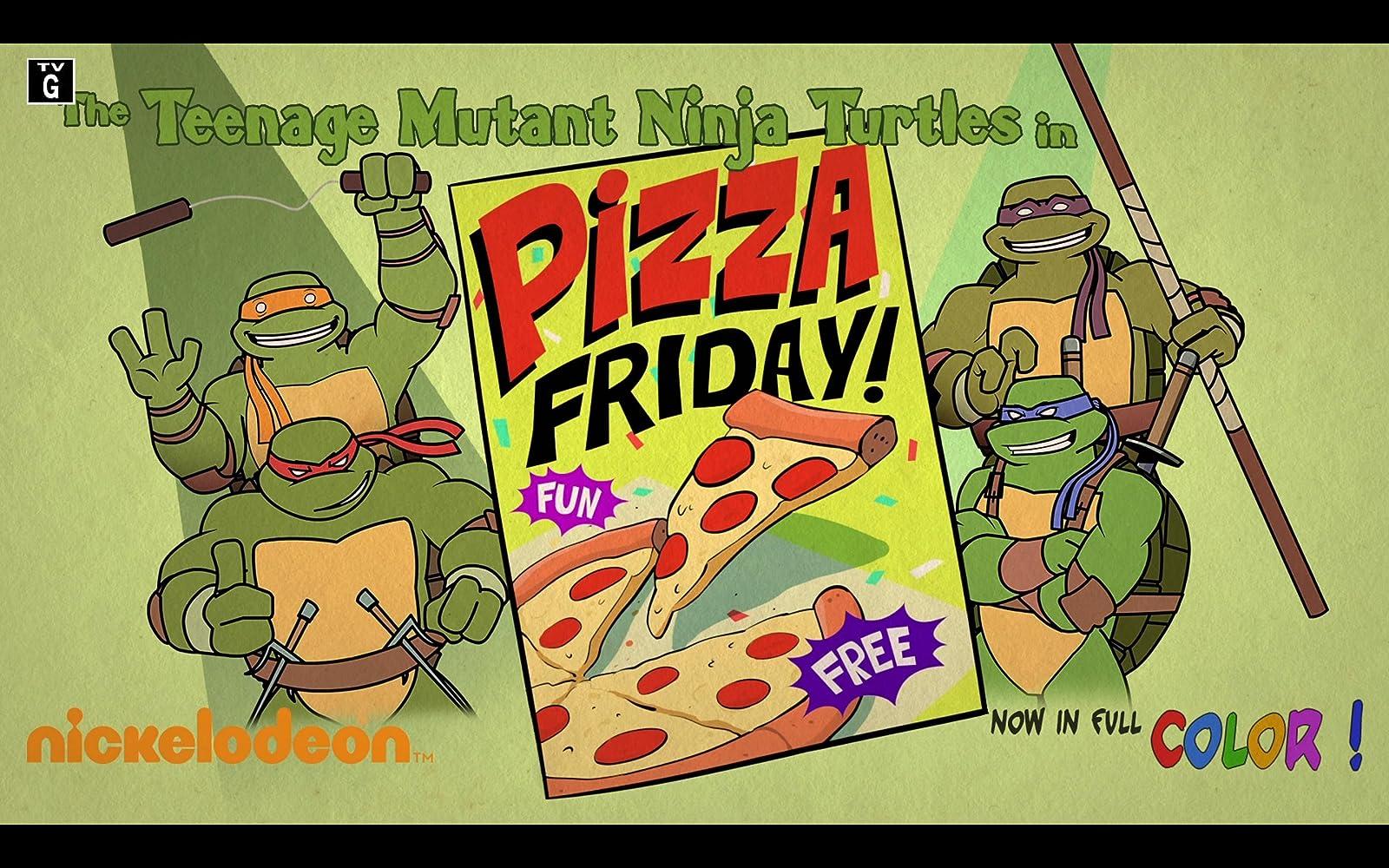 Teenage Mutant Ninja Turtles In Pizza Friday 2016