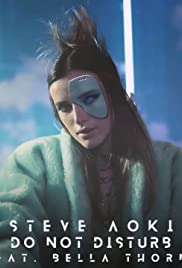 Steve Aoki feat. Bella Thorne: Do Not Disturb Poster