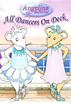 Angelina Ballerina: Angelina Sets Sail
