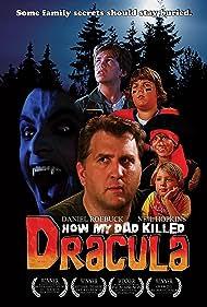 How My Dad Killed Dracula (2008)