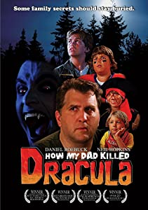 Watch free usa movies How My Dad Killed Dracula by [2K]