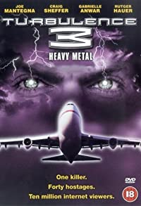 Primary photo for Turbulence 3: Heavy Metal