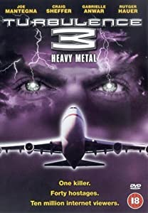 Full hollywood movie downloads Turbulence 3: Heavy Metal by David Mackay [Full]