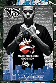 Nas: Made You Look - God's Son Live Poster