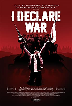 Permalink to Movie I Declare War (2012)