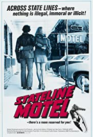 Stateline Motel (1973) Poster - Movie Forum, Cast, Reviews