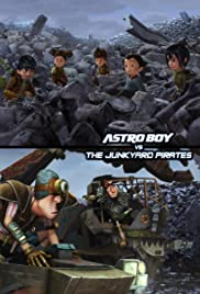 Astro Boy vs. The Junkyard Pirates Poster