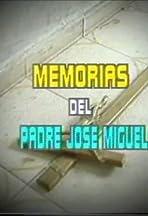 Memorias del Padre José Miguel