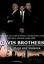 Thugs, Mugs and Violence....