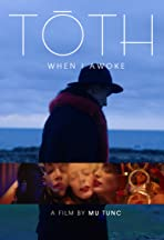 Toth: When I Awoke