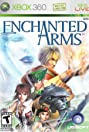 Enchanted Arms (2006) Poster