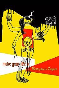Haz de tu vida una obra de arte (2014)