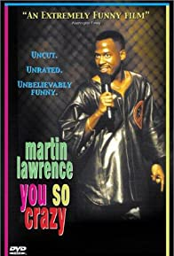 Primary photo for Martin Lawrence: You So Crazy