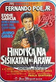 Hindi ka na sisikatan ng araw: Kapag puno na ang salop Part III Poster