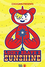 Lucky Brave's Sunshine Poster