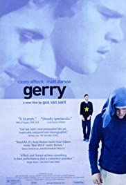 Gerry (2002) Poster - Movie Forum, Cast, Reviews