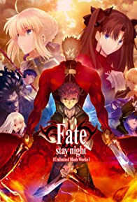 Primary photo for Fate/stay night: Unlimited Blade Works