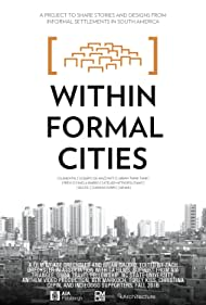 Within Formal Cities: Tactical Urbanism in South America (2016)