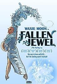 Waxie Moon in Fallen Jewel Poster