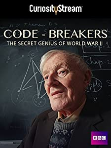 Watch new movies trailers free Code-Breakers: Bletchley Park's Lost Heroes [1280x720p]