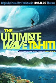 The Ultimate Wave: Tahiti (2010) 720p