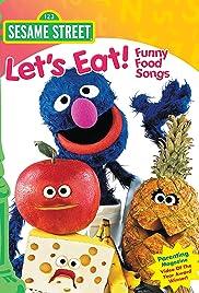 Sesame Street: Let's Eat! Funny Food Songs Poster