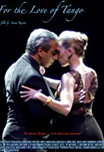 For the Love of Tango