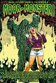 Moor-Monster! Poster