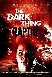 The Darkest Nothing: Raptio Poster
