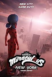 Miraculous New York : les héros unis