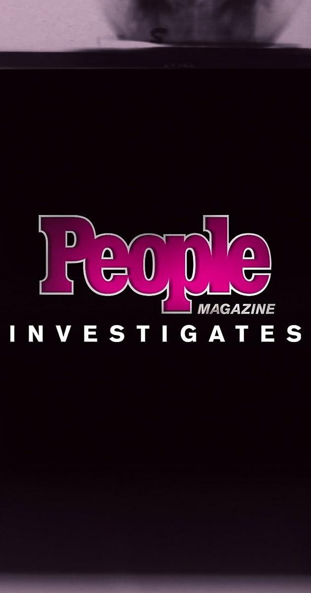 People Magazine Investigates (TV Series 2016– ) - Full Cast & Crew