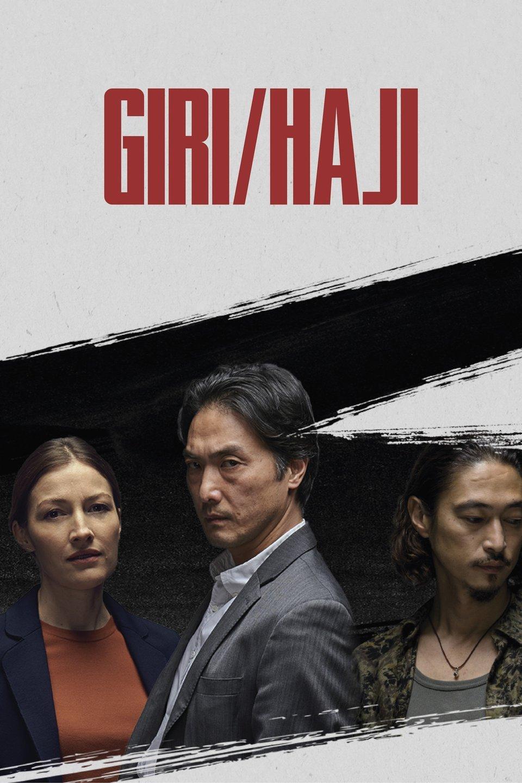 Giri/Haji (TV Series 2019) - IMDb