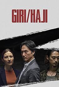 Yôsuke Kubozuka, Kelly Macdonald, Aoi Okuyama, Takehiro Hira, and Will Sharpe in Giri/Haji (2019)