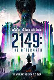 2149 The Aftermath (Confinement) 2021 HDRip English Full Movie Watch Online Free