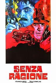 Senza ragione Poster - Movie Forum, Cast, Reviews