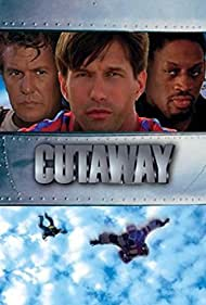 Cutaway (2000) Poster - Movie Forum, Cast, Reviews
