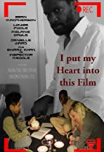 I Put My Heart Into This Film